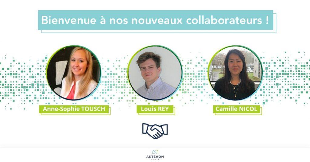 Bienvenue aux nouveaux collaborateurs Aktehom, Anne-Sophie Tousch, Louis Rey et Camille Nicol